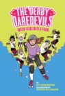 Image for The Derby Daredevils: Kenzie Kickstarts a Team: (The Derby Daredevils Book #1)
