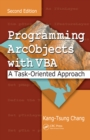 Image for Programming ArcObjects with VBA: a task-oriented approach