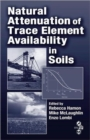 Image for Natural attenuation of trace element availability in soils