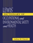 Image for Lewis' dictionary of occupational and environmental safety and health