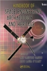 Image for Handbook of space engineering, archaeology, and heritage