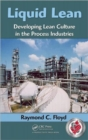 Image for Liquid lean  : lean manufacturing in the chemical and process manufacturing