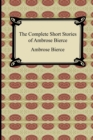 Image for The Complete Short Stories of Ambrose Bierce