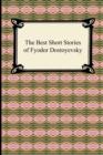 Image for The Best Short Stories of Fyodor Dostoyevsky