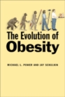 Image for The evolution of obesity