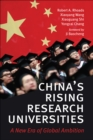 Image for China's rising research universities: a new era of global ambition
