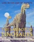 Image for The Sauropod Dinosaurs : Life in the Age of Giants