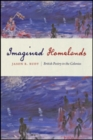 Image for Imagined homelands  : British poetry in the colonies
