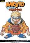 Image for Naruto: Chapter Book, Vol. 16 : Trapped