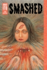 Image for Smashed  : Junji Ito story collection