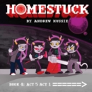 Image for HomestuckBook 4,: Act 5 act 1