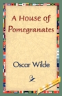 Image for A House of Pomegranates
