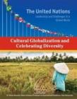 Image for Cultural Globalization and Celebrating Diversity