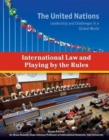 Image for International Law and Playing by the Rules