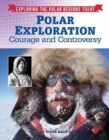 Image for Polar exploration  : courage and controversy