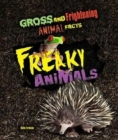 Image for Freaky animals