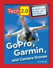 Image for GoPro, Garmin, and camera drones