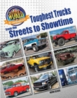 Image for Toughest trucks  : from the streets to showtime