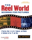 Image for The reel world  : scoring for pictures