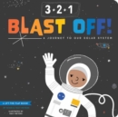 Image for 3-2-1 Blast Off! : A Journey to our Solar System