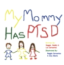 Image for My Mommy Has Ptsd