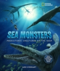 Image for Sea monsters  : prehistoric creatures of the deep