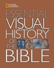 Image for National Geographic essential visual history of the Bible
