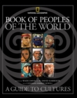Image for Book of peoples of the world  : a guide to cultures