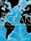 Image for Ocean  : an illustrated atlas