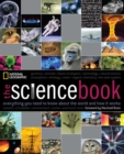 Image for The science book  : everything you need to know about the world and how it works