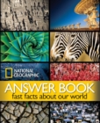 Image for National Geographic answer book  : fast facts about our world