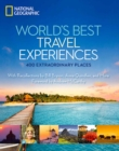 Image for World's best travel experiences  : 400 extraordinary places