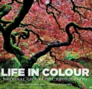Image for Life in colour  : National Geographic photographs