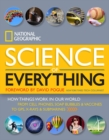 Image for The science of everything  : how things work in our world