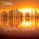 Image for National Geographic dawn to dark photographs  : the magic of light
