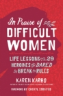 Image for In Praise of Difficult Women