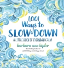 Image for 1,001 ways to slow down