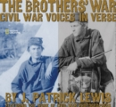 Image for The Brothers' War : Civil War Voices in Verse