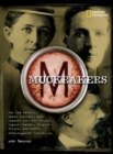 Image for Muckrakers  : how Ida Tarbell, Upton Sinclair, and Lincoln Steffens helped expose scandal, inspire reform, and invent investigative journalism