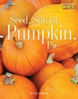 Image for Seed, sprout, pumpkin, pie