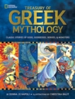 Image for Treasury of Greek mythology  : classic stories of gods, goddesses, heroes & monsters
