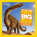 Image for National Geographic little kids first big book of dinosaurs