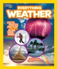 Image for Everything weather  : facts, photos, and fun that will blow you away