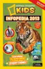 Image for National Geographic Kids infopedia 2013