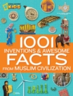 Image for 1001 inventions & awesome facts from Muslim civilization