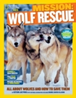 Image for Wolf rescue  : all about wolves and how to save them