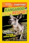 Image for National Geographic Kids Chapters: Kangaroo to the Rescue! : And More True Stories of Amazing Animal Heroes