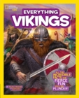 Image for Everything Vikings  : all the incredible facts and fierce fun you can plunder