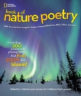 Image for National Geographic Book of Nature Poetry : More than 200 Poems With Photographs That Float, Zoom, and Bloom!