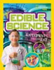Image for Edible science  : experiments you can eat